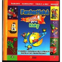 Nakladatelství SUN Fantastická kniha pro kluky