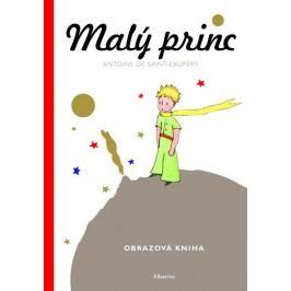 Albatros Malý princ - Malá obrazová kniha