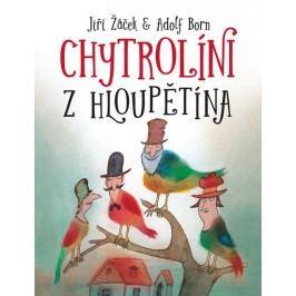 Slovart Chytrolíni z Hloupětína